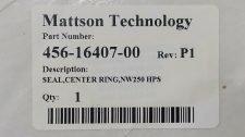 MATTSON 456-16407-00 SEAL, CENTER RING, NW250 HPS, NEW