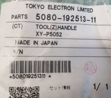TOKYO ELECTRON CT5080-192513-11 TOOL(Z),HANDLE..XY-P5052, NEW