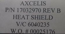 AXCELIS 17032970 HEAT SHIELD, NEW